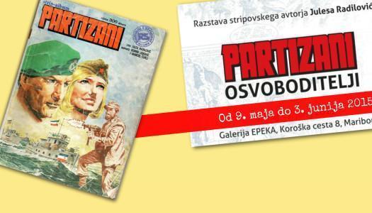 Razstava stripovskega avtorja Julesa Radilovića, Partizani – osvoboditelji