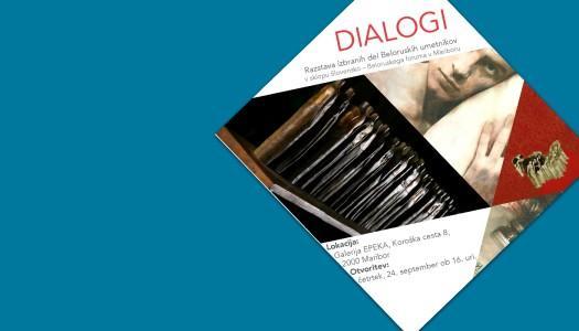 Dialogi, otvoritev razstave izbranih del beloruskih umetnikov
