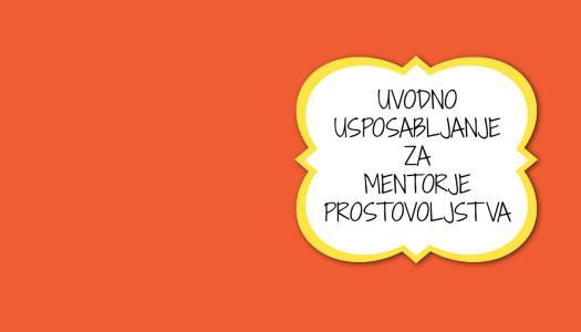 Uvodno usposabljanja za mentorje prostovoljstva