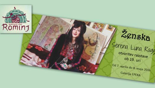Ženska, Serena Luna Raggi – otvoritev razstave