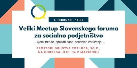 Veliki meetup Slovenskega foruma za socialno podjetništvo.