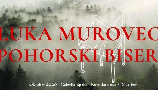 Luka Murovec: Pohorski biseri