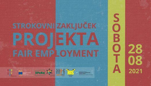 Strokovni zaključek projekta Fair Employment